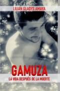 GAMUZA: La vida después de la muerte