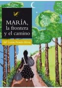 María, la frontera y el camino
