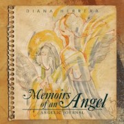 Memoirs of an Angel: Angelic Journal