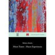 Micro Teatro - Macro Experiencia