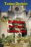 EL MILAGRO POR TENER UN HIJO GAY