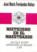 MISTICISMO EN EL MAESTRAZGO