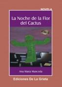 LA NOCHE DE LA FLOR DEL CACTUS