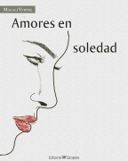 Amores en soledad