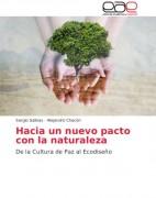 Hacia un nuevo pacto con la naturaleza. De la cultura de paz al Ecodiseño