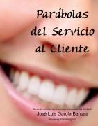 Parábolas del Servicio al Cliente