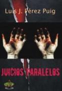 JUICIOS PARALELOS