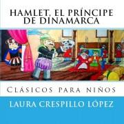 Hamlet, el príncipe de Dinamarca para niños