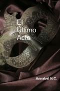El Último Acto