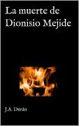 La muerte de Dionisio Mejide