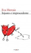 Injusto e Improcedente