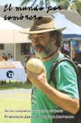 El mundo por sombrero. Tomo II: De las antípodas a Salvador de Bahía