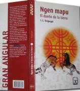 Ngen Mapu. El dueño de la tierra.