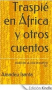 Traspié en África y otros cuentos