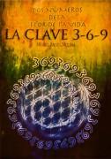 Los Números de la Flor de la Vida. La Clave 3-6-9.
