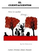 El Cuentacuentos;How to make story...