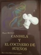 CANDELA Y EL COCINERO DE SUEÑOS