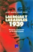 Las rojas y las azules de 1939