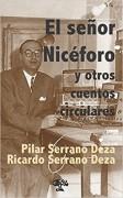 El señor Nicéforo y otros cuentos circulares