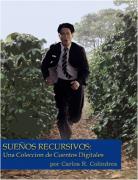 Sueños Recursivos: una colección de cuentos digitales