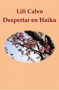 Despertar en Haiku