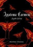 Anatema Carmesí, Legado Hereje Vol.1