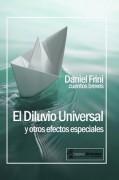 El Diluvio Universal y otros efectos especiales