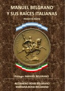 Manuel Belgrano y sus Raíces Italianas