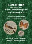 Juan Brèthes, primer Entomólogo del Museo Nacional