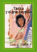 Tariku y el Gran Incendio