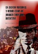Un asunto miccional y otros casos de Joaquín Tornado, detective.