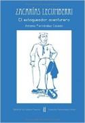 Zacarías Lecumberri (El estoqueador aventurero)